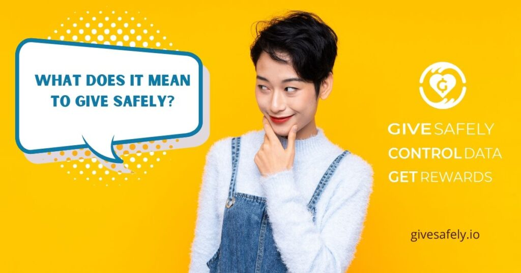 What Does Give Safely Mean?